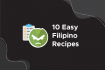 10 Easy Filipino Recipes (Vegan and Bad Vegan Options)