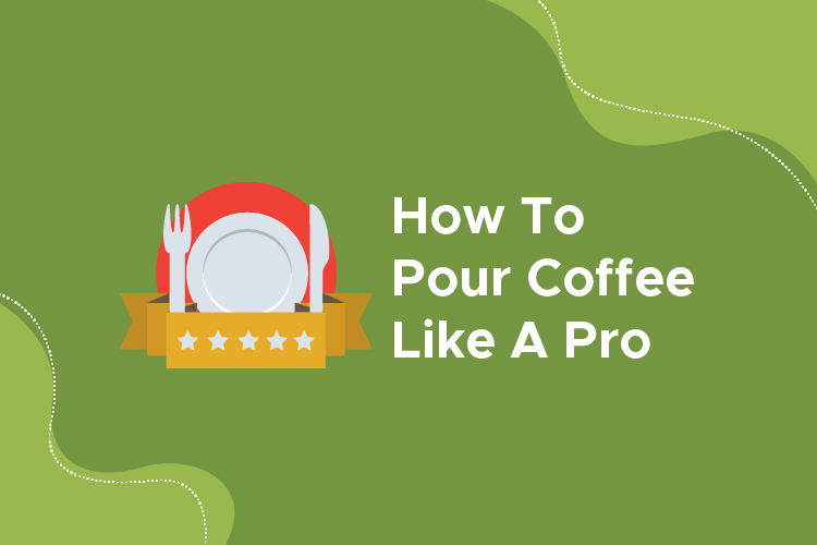 How to Pour Coffee