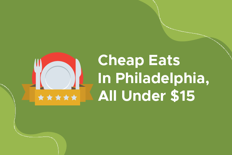 Cheap Eats In Philadelphia