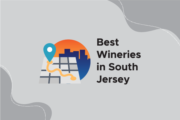 Best Wineries in South Jersey
