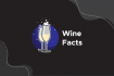 Wine Facts For People Who Want To Look Smart