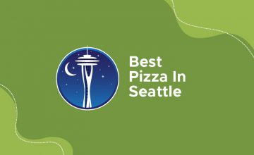 Best Pizza In Seattle