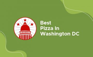 Best Pizza in Washington DC