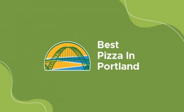 Best Pizza In Portland