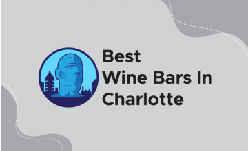 Best Wine Bars in Charlotte